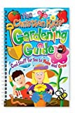 img - for The Christian Kids' Gardening Guide book / textbook / text book