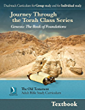 Genesis: the Book of Foundations, Textbook (Journey Through the Torah Class for Adults)