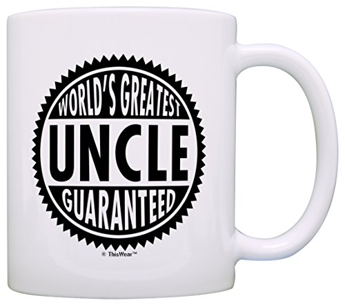 Father's Day Gift for Uncle World's Greatest Uncle Guaranteed Gift Coffee Mug Tea Cup White