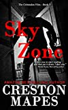 Sky Zone: A Blockbuster Christian Fiction Political Thriller (The Crittendon Files Book 3)