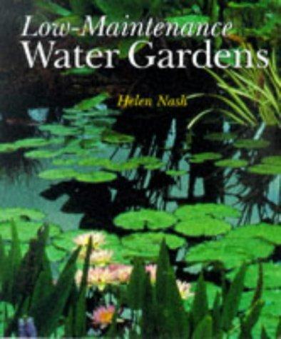 Low-Maintenance Water Gardens by Helen Nash - Shopping Watergardens