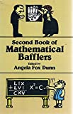 Second Book of Mathematical Bafflers