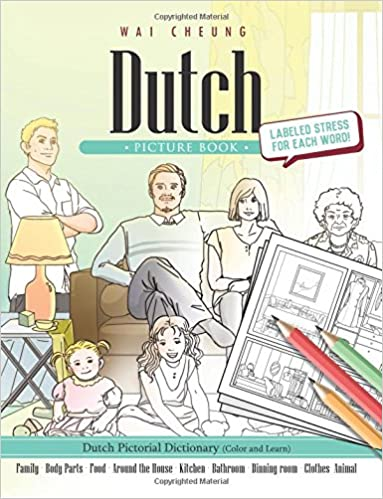 Dutch Picture Book: Dutch Pictorial Dictionary (Color and Learn)