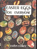Easter Eggs for Everyone, Evelyn Coskey, 0687114926