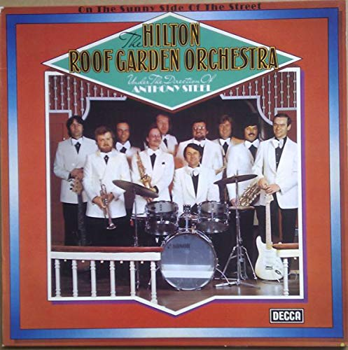 Hilton Roof Garden Orchestra, The , - On The Sunny Side Of The Street - Decca - 6.22966 AO