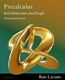 Precalculus: Real Mathematics, Real People, Alternate Edition