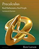 Bundle: Precalculus: Real Mathematics, Real People, Alternate Edition, 6th + Enhanced WebAssign Homework with EBook Access Card for One Term Math and Science : Precalculus: Real Mathematics, Real People, Alternate Edition, 6th + Enhanced WebAssign Homework with EBook Access Card for One Term Math and Science, Larson and Larson, Ron, 1111495866