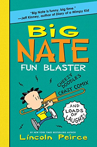 Download Big Nate Fun Blaster: Cheezy Doodles, Crazy Comix, and Loads of Laughs (Big Nate Activity Book) pdf epub