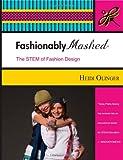 Fashionably Mashed, Heidi Olinger, 0989446700