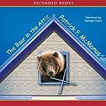 The Bear in the Attic | Patrick McManus