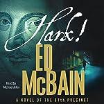 Hark!: A Novel of the 87th Precinct | Ed McBain