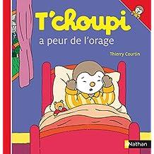 T'choupi a peur de l'orage (ALBUM TCHOUPI t. 15) (French Edition)