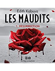 Résurrection: Les Maudits - tome 1