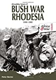 Bush War Rhodesia 1966-1980