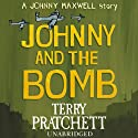 Johnny and the Bomb Audiobook by Terry Pratchett Narrated by Richard Mitchley