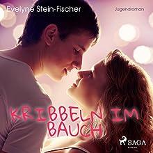 Kribbeln im Bauch Hörbuch von Evelyne Stein-Fischer Gesprochen von: Karen Schulz-Vobach