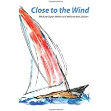 Close to the Wind: 2013 Haiku North America Conference Anthology