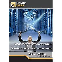 Microsoft Windows Server 2012 Certification Training - Exam 70-413 [Online Code]
