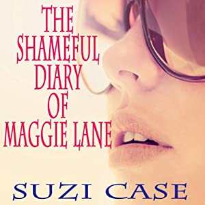 The Shameful Diaries of Maggie Lane Audiobook
