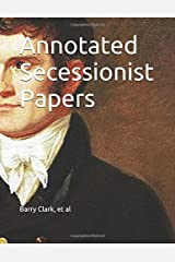 Annotated Secessionist Papers Paperback
