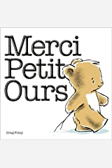 Merci petit ours (French Edition) Album