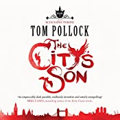 The City's Son: The Skyscraper Throne, Book 1 | Tom Pollock