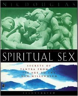 Tantric of the sacred sex secrets Sex