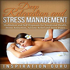 Deep Relaxation and Stress Management Speech