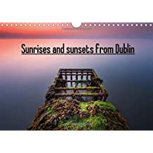 Sunrises and sunsets from Dublin 2016: Most beautiful places to photograph the sunrises and sunsets in Dublin