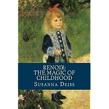 Renoir: The Magic of Childhood