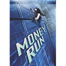 Money Run by Jack Heath (2013-04-01)