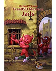 FreeBSD Mastery: Jails