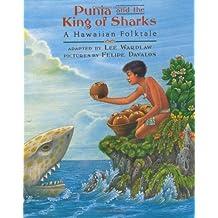 Punia and the King of Sharks: A Hawaiian Folktale