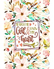 SEARCH ME GOD & KNOW MY HEART Psalm 139:23: Prayer Journal for Women or Men – Jesus Christ against the Sky – Watercolor Floral Pattern – Cultivate an Attitude of Praise and Thanks – 3 Months Productivity Notebook