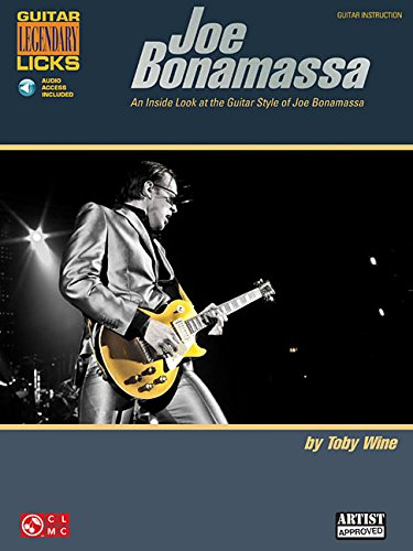 Joe Bonamassa Legendary Licks Book & Online Audio - An Inside Look at the Guitar Style of Joe Bonamassa (Guitar Legendary Licks) [Toby Wine - Joe Bonamassa] (Tapa Blanda)