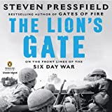 The Lion's Gate: On the Front Lines of the Six