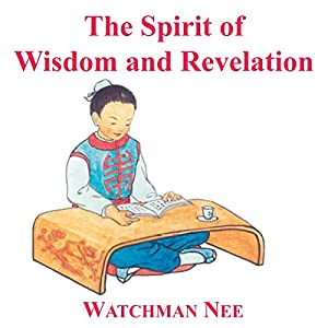 Spirit of Wisdom & Revelation Audiobook