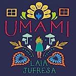 Umami | Laia Jufresa,Sophie Hughes - translator