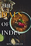 Healthy Recipes: THE DALS OF INDIA: Simple and Healthy Dal (Lentils/Grains) Recipes For Weight loss, High in Proteins and Fibers for a Healthy Gut (The Great Indian Cooking Book 2)