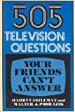 img - for 505 Television Questions Your Friends Can't Answer book / textbook / text book