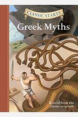 Classic Starts®: Greek Myths (Classic Starts® Series) Hardcover