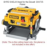Byrd SHELIX Cutterhead for Dewalt DW735 Planer