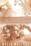 Something True (A New Adult Rockstar Romance): A New Adult Rock Star Romance (The Beat of Love Book 1)