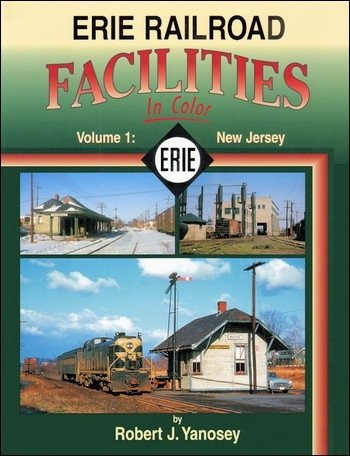 Erie Railroad Facilities in Color, Vol. 1: New Jersey PDF