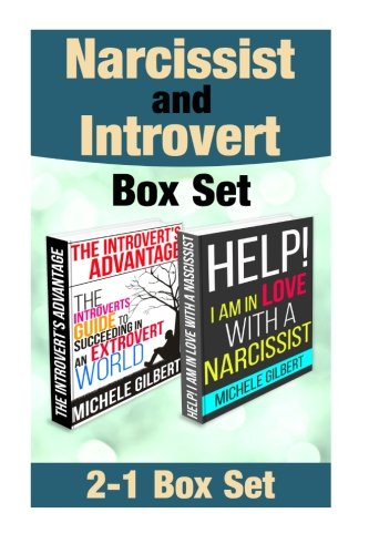 Narcissist and Introvert Box Set: Help! I'm in Love with a Narcissist and The Introverts Guide To Succeeding In An Extrovert World (Personality,Narcissist,Psychopath,Sociopath) pdf