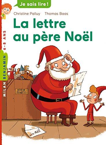 Une Lettre De Pere Noel.La Lettre Au Pere Noel Milan Benjamin French Edition