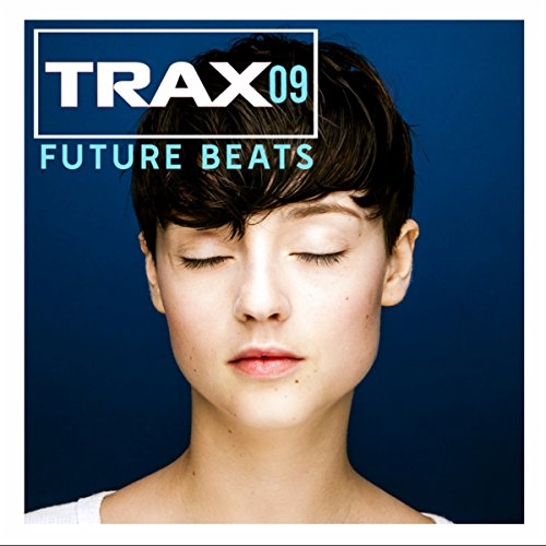 Trax 9 - Future beats