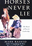 Horses Never Lie: The Heart of Passive Leadership