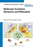 Molecular Excitation Dynamics and Relaxation, D. Abramavicius and L. Valkunas, 3527410082