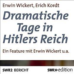 Dramatische Tage in Hitlers Reich